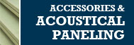 Accessories & Acoustical Paneling